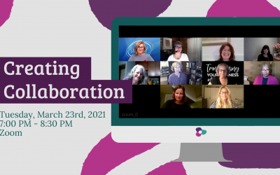 Creating Collaboration – Tuesday, March 23, 2021